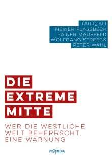 Tariq Ali: Die extreme Mitte, Buch