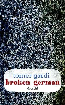 Tomer Gardi: Broken German, Buch