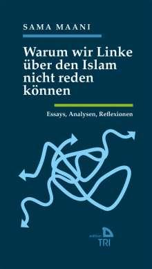 Sama Maani: Warum wir Linke über den Islam nicht reden können, Buch
