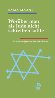 Sama Maani: Worüber man als Jude nicht schreiben sollte, Buch