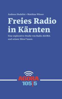 Andreas Hudelist: Freies Radio in Kärnten, Buch