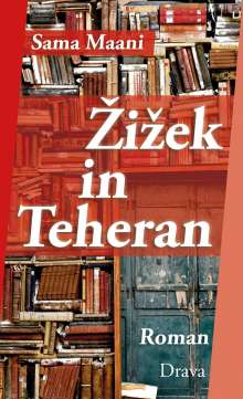 Sama Maani: Zizek in Teheran, Buch