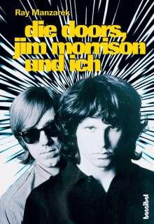 Ray Manzarek: Die Doors, Jim Morrison und ich, Buch