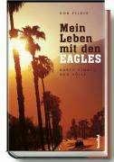 Don Felder: Mein Leben mit den EAGLES 1974-2001, Buch