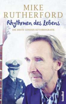 Mike Rutherford: Rhythmen des Lebens - Die erste Genesis-Autobiografie, Buch