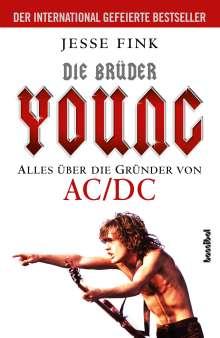 Jesse Fink: Die Brüder Young - Alles über die Gründer von AC/DC, Buch
