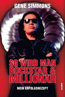 Gene Simmons: So wird man Rockstar und Millionär, Buch