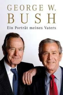 George W Bush: Ein Porträt meines Vaters, Buch