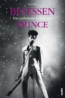 Alex Hahn: Besessen - Das turbulente Leben von Prince, Buch