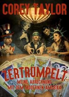 Corey Taylor: Zertrumpelt, Buch
