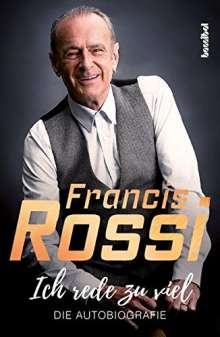 Francis Rossi: Ich rede zu viel, Buch