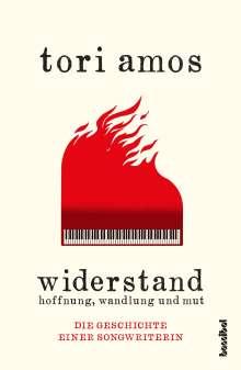 Tori Amos: Widerstand: Hoffnung, Wandlung und Mut, Buch