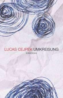 Lucas Cejpek: Umkreisung, Buch