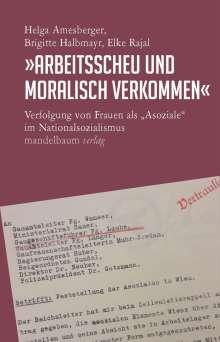 Helga Amesberger: »Arbeitsscheu und moralisch verkommen«, Buch