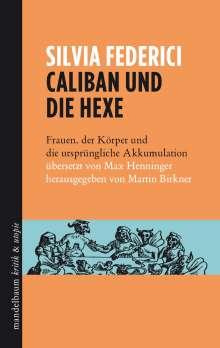 Silvia Federici: Caliban und die Hexe, Buch