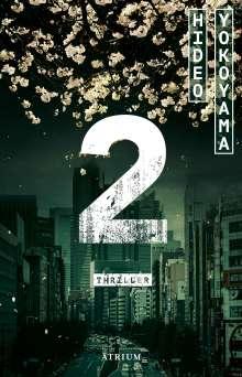 Hideo Yokoyama: 2 (Zwei), Buch