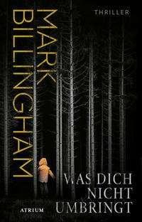 Mark Billingham: Was dich nicht umbringt, Buch