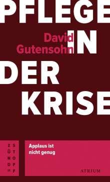 David Gutensohn: Pflege in der Krise, Buch