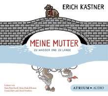 Erich Kästner: Meine Mutter zu Wasser und zu Lande. CD, CD