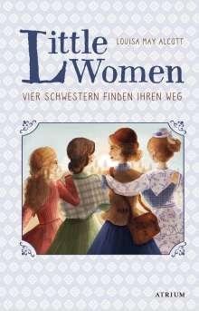 Louisa May Alcott: Little Women. Vier Schwestern finden ihren Weg (Bd. 2), Buch
