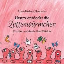 Anna-Barbara Neumann: Henry entdeckt die Zottenwürmchen, Buch
