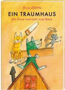 Gino Alberti: Ein Traumhaus für Hund und Katz und Maus, Buch