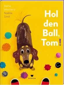 Bette Westera: Hol' den Ball, Tom!, Buch