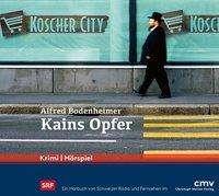 Alfred Bodenheimer: Kains Opfer, 2 CDs
