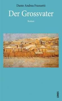 Dante Andrea Franzetti: Der Grossvater, Buch