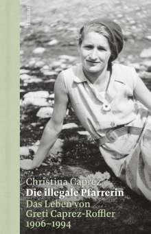 Christina Caprez: Die illegale Pfarrerin, Buch