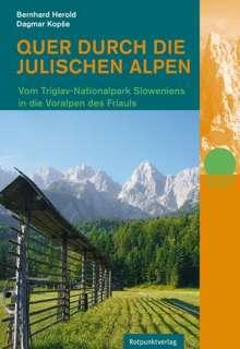 Bernhard Herold: Quer durch die Julischen Alpen, Buch