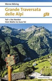 Werner Bätzing: Grande Traversata delle Alpi Norden Teil 1, Buch