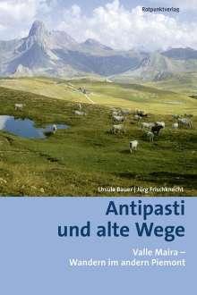 Ursula Bauer: Antipasti und alte Wege, Buch