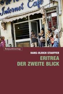 Hans-Ulrich Stauffer: Eritrea - der zweite Blick, Buch