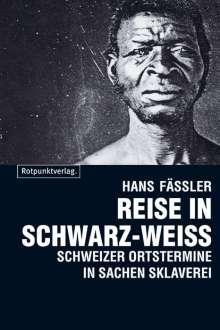 Hans Fässler: Reise in Schwarz-Weiss, Buch