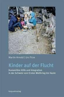 Martin Arnold: Kinder auf der Flucht, Buch