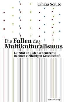Cinzia Sciuto: Die Fallen des Multikulturalismus, Buch