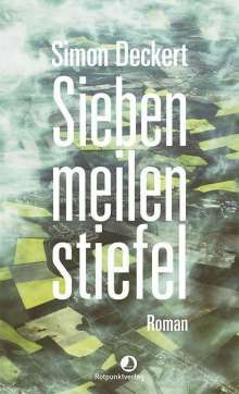 Simon Deckert: Siebenmeilenstiefel, Buch
