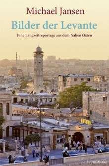 Michael Jansen: Bilder der Levante, Buch