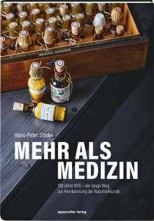 Hans-Peter Studer: Mehr als Medizin, Buch