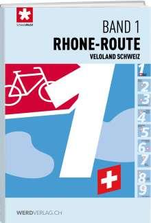 Veloland Schweiz Band 01 Rhone-Route, Buch