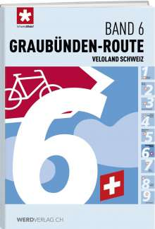 Veloland Schweiz Band 06 Graubünden-Route, Buch