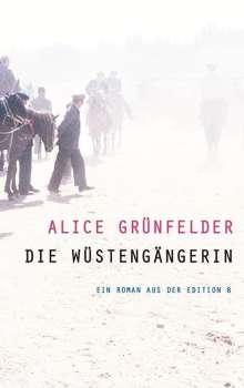 Alice Grünfelder: Die Wüstengängerin, Buch