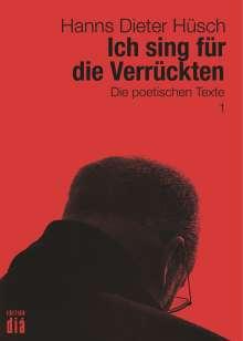Hanns Dieter Hüsch: Ich sing für die Verrückten, Buch
