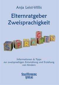 Anja Leist-Villis: Elternratgeber Zweisprachigkeit, Buch