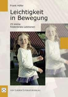 Frank Höfer: Leichtigkeit in Bewegung, Buch