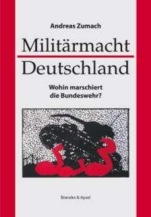 Andreas Zumach: Militärmacht Deutschland, Buch