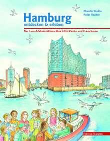 Claudia Stodte: Hamburg entdecken und erleben, Buch