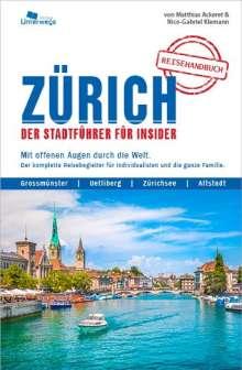Matthias Ackeret: ZÜRICH Reisehandbuch, Buch