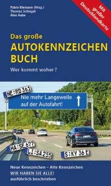 Thomas Schlegel: Das große Autokennzeichen Buch, Buch
